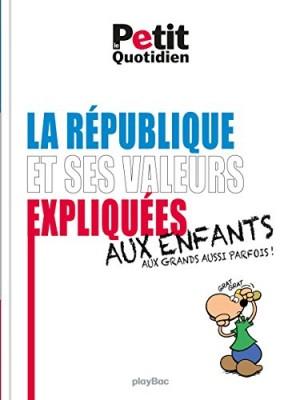 """Afficher """"La République et ses valeurs expliquées aux enfants"""""""