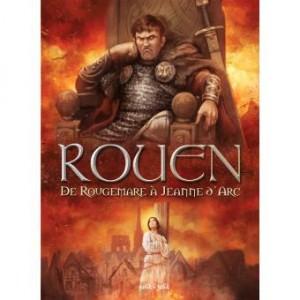 Couverture de Rouen n° 2 : de 946 à 1456 après J.-C. : De Rougemare à Jeanne d'Arc