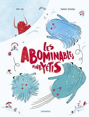 """Afficher """"Les abominables mini-yétis"""""""