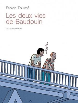vignette de 'Deux vies de Baudouin (Fabien Toulmé)'