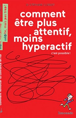 """Afficher """"Comment être pllus attentif, moins hyperactif"""""""