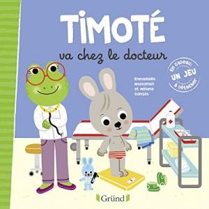 """Afficher """"Timoté Timoté va chez le docteur"""""""