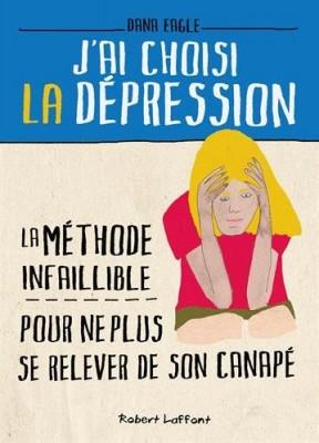 """Afficher """"J'ai choisi la dépression"""""""