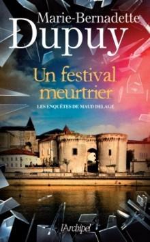 """Afficher """"Les enquêtes de Maud Delage n° 3 Un festival meurtrier"""""""