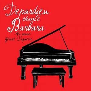 "Afficher ""Depardieu chante Barbara"""