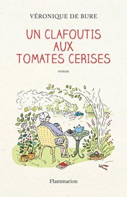 """Afficher """"Un clafoutis aux tomates cerises"""""""