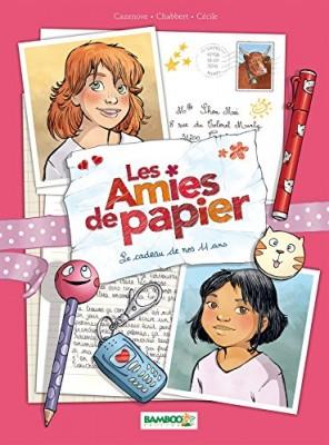 vignette de 'Les amies de papier n° 1<br />Le cadeau de nos 11 ans (Christophe Cazenove)'