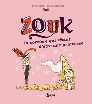 """Afficher """"Zouk n° 5 La sorcière qui rêvait d'être une princesse : Zouk, 5"""""""