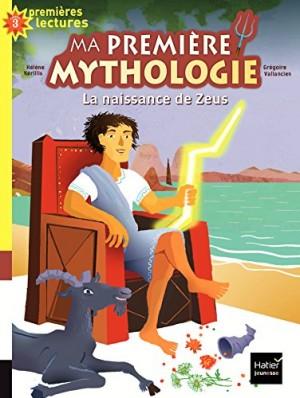 """Afficher """"Ma première mythologie n° 11 La naissance de Zeus"""""""