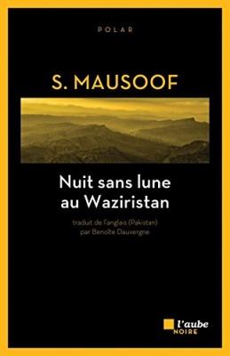 """Afficher """"Nuit sans lune au Waziristan"""""""