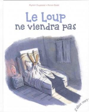 vignette de 'Le loup ne viendra pas (Myriam Ouyessad)'