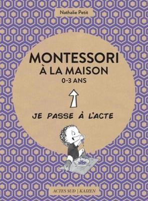 vignette de 'Montessori à la maison 0-3 ans (Nathalie Petit)'