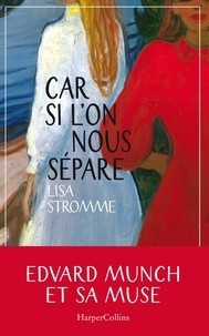 vignette de 'Car si l'on nous sépare (Lisa Stromme)'