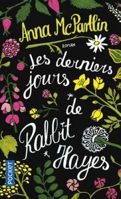 vignette de 'derniers jours de Rabbit Hayes (Les) (Anna McPartlin)'