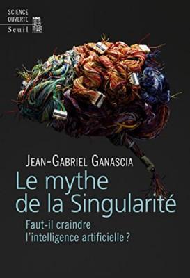 """Afficher """"Le mythe de la singularité"""""""