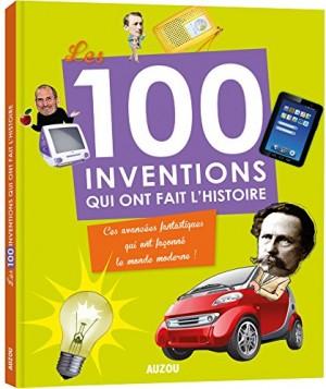 """Afficher """"Les 100 inventions qui ont fait l'histoire"""""""