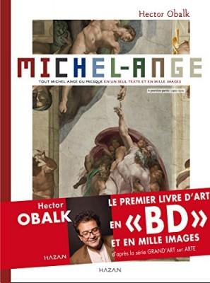 """Afficher """"Tout Michel-Ange ou presque en un seul texte et mille images n° 1 Michel-Ange"""""""