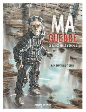vignette de 'Ma guerre (Guy-Pierre Gautier)'
