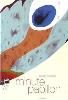 """Afficher """"Minute papillon"""""""