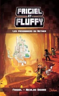 """Afficher """"Frigiel et Fluffy n° 2 Prisonniers du Nether (Les)"""""""