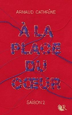 """Afficher """"A la place du coeur"""""""