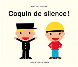 vignette de 'Coquin de silence ! (Édouard Manceau)'