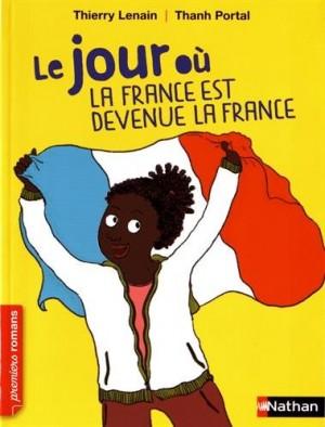 """Afficher """"La France est devenue la France"""""""