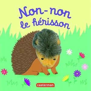 """Afficher """"Non-Non le hérisson"""""""