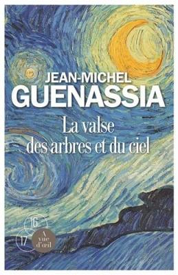 vignette de 'La valse des arbres et du ciel (Guenassia, Jean-Michel)'