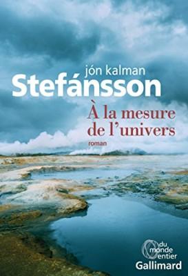 vignette de 'A la mesure de l'univers (Jon Kalman Stefansson)'