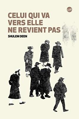 vignette de 'Celui qui va vers elle ne revient pas (Shulem Deen)'