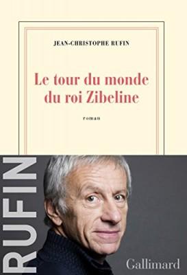 vignette de 'Le tour du monde du roi Zibeline (Rufin, Jean-Christophe)'
