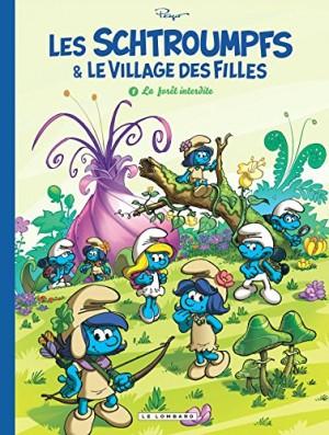 """Afficher """"Les Schtroumpfs & le village des filles n° Tome 1 La forêt interdite"""""""