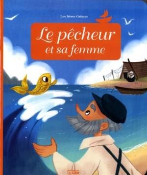 """Afficher """"Minicontes classiques Le pêcheur et sa femme"""""""
