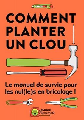 """Afficher """"Comment planter un clou"""""""