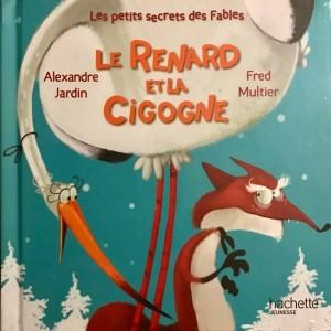 """Afficher """"Les petits secrets des fables n° 7Le renard et la cigogne"""""""