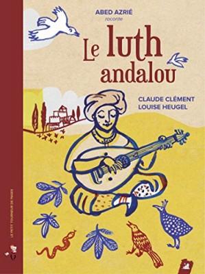 "Afficher ""Le luth andalou"""