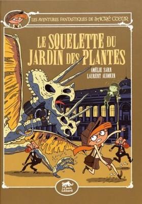 """Afficher """"Les aventures fantastiques de Sacré-CoeurLe squelette du Jardin des plantes"""""""