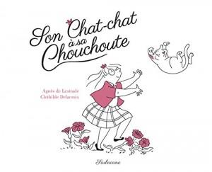 "Afficher ""Son chat-chat à sa Chouchoute"""