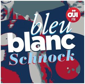 """Afficher """"Bleu, blanc, Schnock"""""""
