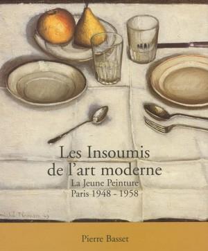 """Afficher """"Les insoumis de l'art moderne"""""""