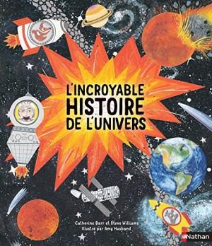 """Afficher """"incroyable histoire de l'univers (L')"""""""