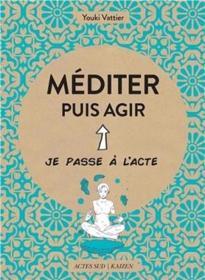"""Afficher """"Méditer puis agir"""""""