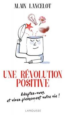 """Afficher """"Une révolution positive"""""""
