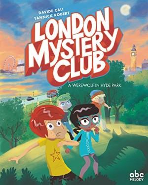 """Afficher """"London mystery clubA werewolf in Hyde Park"""""""
