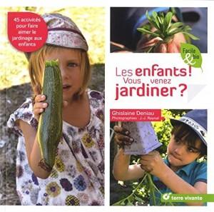 """Afficher """"Les enfants ! Vous venez jardiner ?"""""""