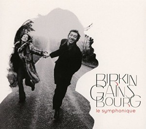 """Afficher """"Birkin Gainsbourg : le symphonique"""""""