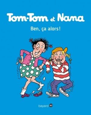 """Afficher """"Tom-Tom et Nana n° 33 Ben, ça alors !"""""""