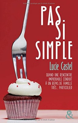 vignette de 'Pas si simple (Lucie Castel)'