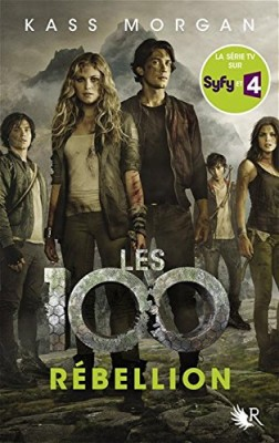 """Afficher """"Les 100 n° 4Rébellion"""""""